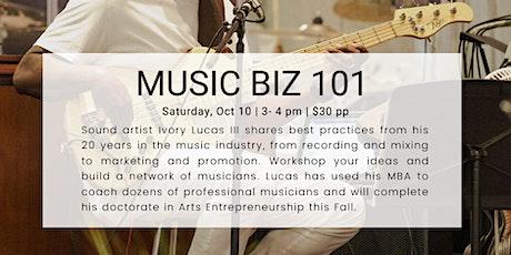 Music Biz 101 tickets