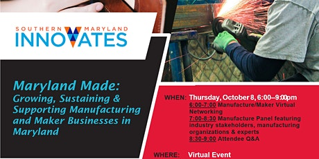 Maryland Made: Growing, Sustaining & Supporting Manufacturers and Makers boletos