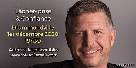 Drummondville - Lâcher-prise / Confiance 25$ tickets