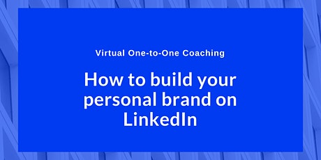 Build Your Personal Brand On LinkedIn tickets