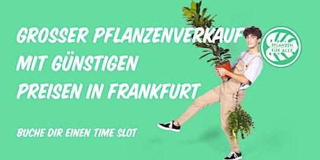 Großer Pflanzenverkauf - Frankfurt tickets