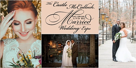 The Nov. 2020 Eat Drink & Be Married Fall Wedding Expo @ Castle McCulloch tickets