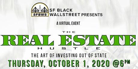 "SF Black Wallstreet presents ""The Real Estate Hustle"" tickets"
