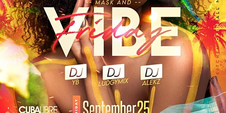 Mask and Vibe Friday tickets