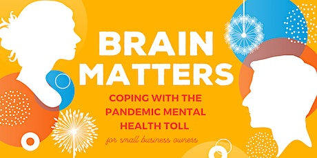 Brain Matters: Coping with the Pandemic Mental Health Toll tickets