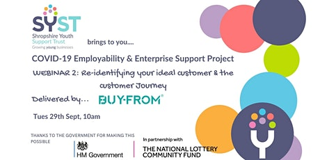 Re-identifying your ideal customer & the customer journey tickets
