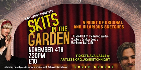 Skits in the Garden: Artless Comedy Night tickets
