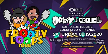 Frooty Loops Tour - Drippy & Crowell | IRIS | Sat Sept 19 ||  <50 Tics Left tickets