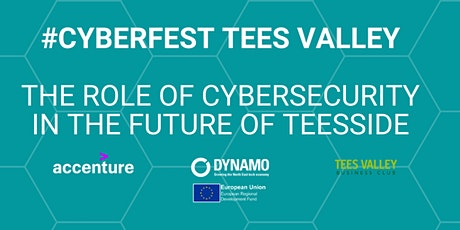 #CyberFest Teesside: The Role of Cyber Security in the Future of Teesside tickets