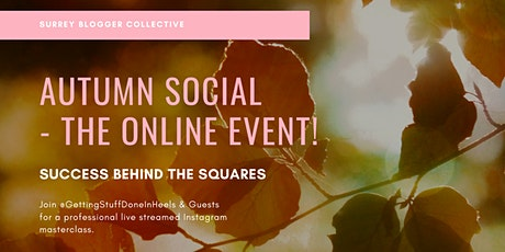 Surrey Blogger Collective - Autumn  Social - The Online Event! tickets