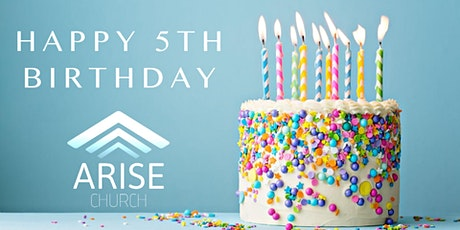 Arise Church Celebrating 5 Years! tickets