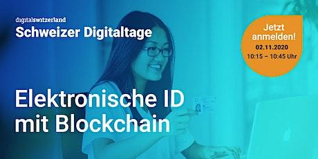 Swiss Digital Days: Elektronische ID mit Blockchain