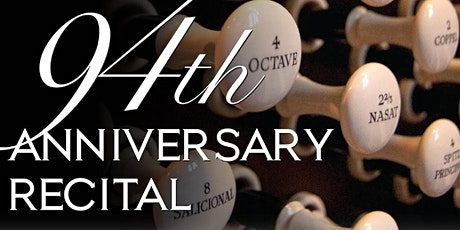 94th Anniversary Organ Recital - Sunday tickets
