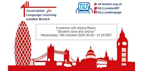 """A TiLT Webinar with Arjana Blazic: """"Student voice and choice."""" tickets"""
