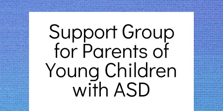 Support Group for Parents of Young Children with ASD tickets