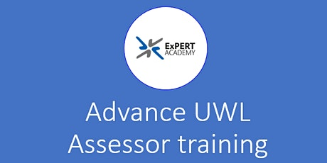 Advance UWL Assessor training tickets