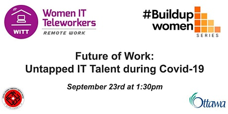 Future of Work: Untapped IT Talent during Covid-19 tickets