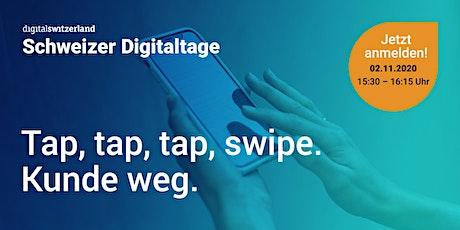 Swiss Digital Days: Tap, tap, tap, swipe, weg.