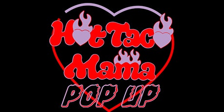 HOT TACO MAMA POP UP EVENT tickets