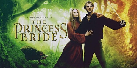 The Princess Bride - Movies at the Mart tickets