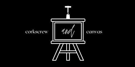 Corkscrew and Canvas tickets