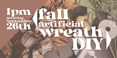 Fall Artificial Wreath DIY tickets