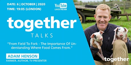 From Field To Fork - The Importance Of Understanding Where Food Comes From tickets