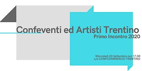 Confeventi ed Artisti Trentino | Primo Incontro 2020 biglietti