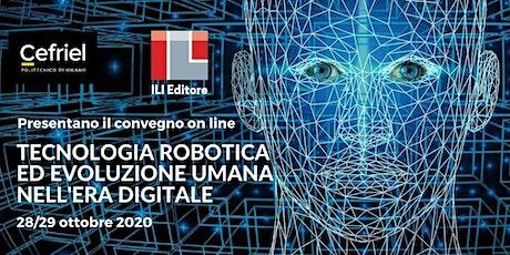 Tecnologia robotica ed evoluzione umana nell'eradigitale biglietti
