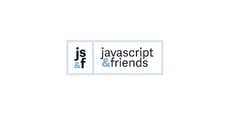 JavaScript and Friends  - Online Workshop tickets
