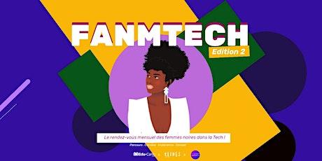 FANMTECH 2 | Le rendez-vous des femmes noires dans la TECH ! billets