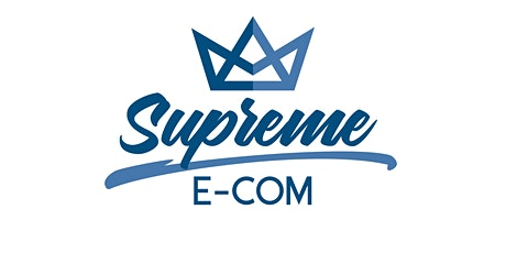 Supreme Ecom Networking Conference tickets