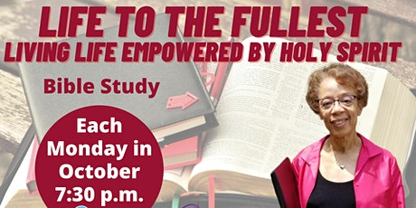 Life To The Fullest Bible Study tickets