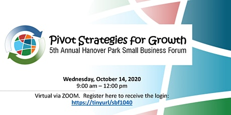 Pivot Strategies for Growth - 5th Annual  Small Business Forum tickets