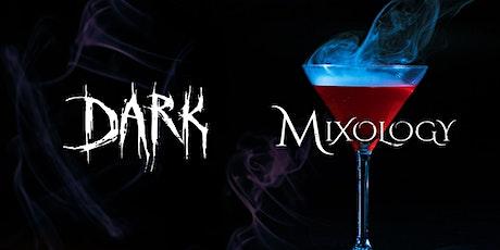 DARK Mixology tickets