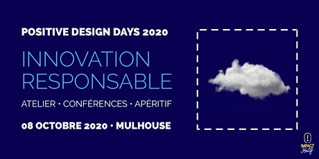 Positive Design Days 2020 - Innovation Responsable - Mulhouse billets