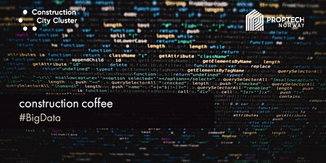 Construction coffee #BigData - Hvordan lykkes i bygg tickets