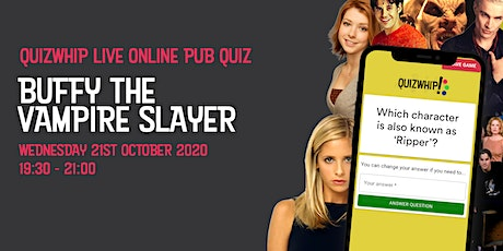 Buffy the Vampire Slayer - Live Online Pub Quiz from QuizWhip