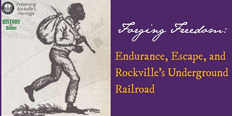 Forging Freedom: Endurance, Escape, and Rockville's Underground Railroad tickets
