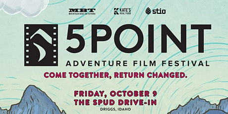 5Point Film Festival Teton Valley at The Spud tickets