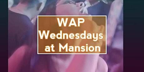 WAPWednesdays At Mansion Latin | House tickets