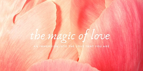 The Magic Of Love - Day Retreat tickets