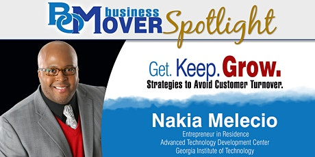 Get. Keep. Grow. Strategies to Avoid Customer Turnover. tickets