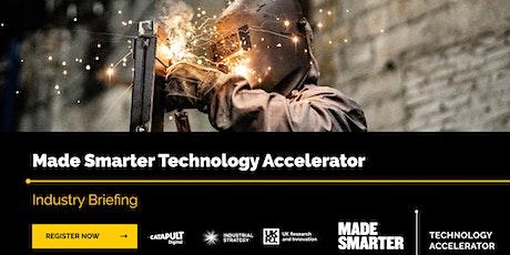 Made Smarter Technology Accelerator Industry Briefing biglietti