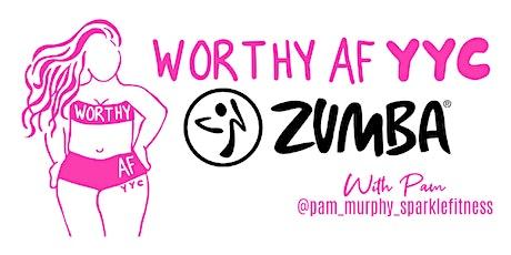Worthy AF YYC Zumba Class tickets
