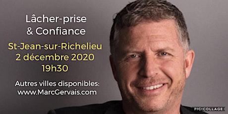 St-Jean sur Richelieu - Lâcher-prise / Confiance 25$ billets