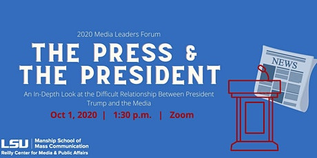 The Press and the President: An In-Depth Look at the Difficult Relationship tickets