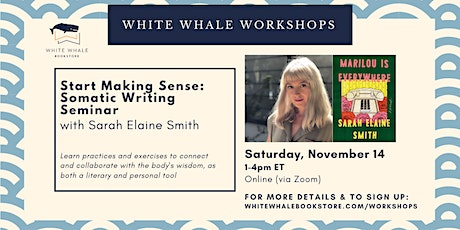 Writing Workshop: Somatic Writing Seminar with Sarah Elaine Smith tickets