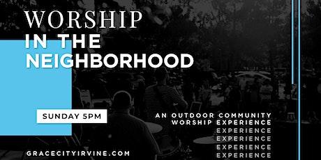 Worship in the Neighborhood tickets