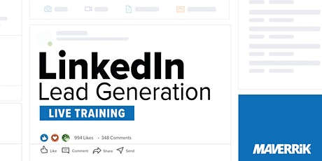 LinkedIn Lead Generation Live Training tickets